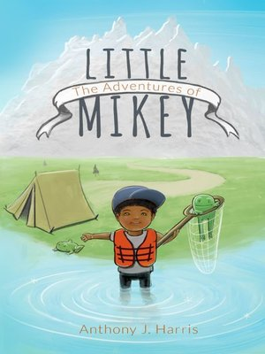 cover image of The Adventures of Little Mikey