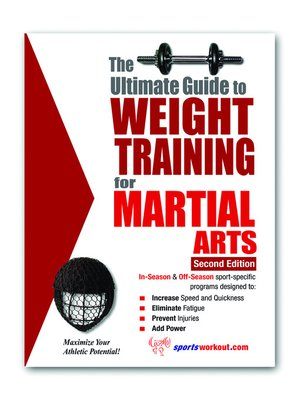 cover image of The Ultimate Guide to Weight Training for Marial Arts