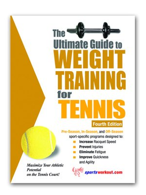 cover image of The Ultimate Guide to Weight Training for Tennis