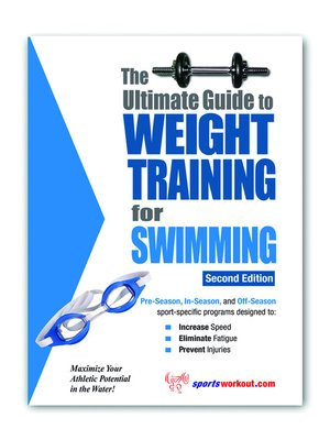 cover image of The Ultimate Guide to Weight Training for Swimming