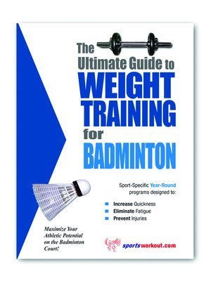 cover image of The Ultimate Guide to Weight Training for Badminton