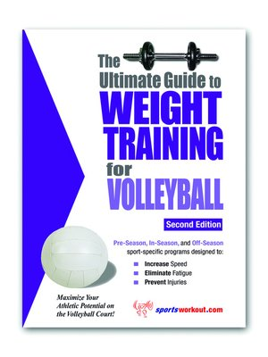 cover image of The Ultimate Guide to Weight Training for Volleyball