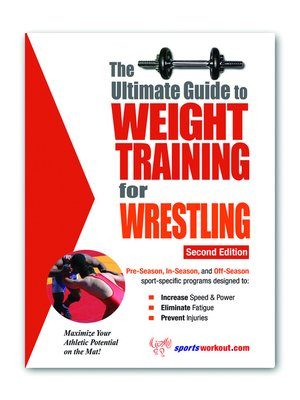 cover image of The Ultimate Guide to Weight Training for Wrestling