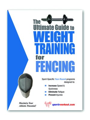 cover image of The Ultimate Guide to Weight Training for Fencing