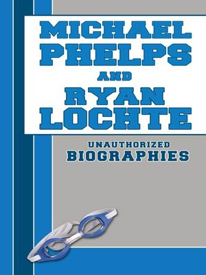 cover image of Michael Phelps and Ryan Lochte