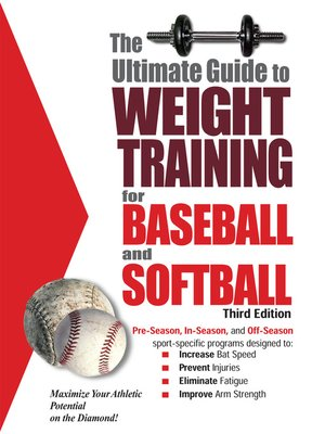 cover image of The Ultimate Guide to Weight Training for Baseball & Softball