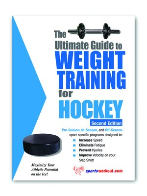 cover image of The Ultimate Guide to Weight Training for Hockey