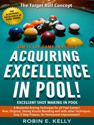 Acquiring Excellence in Pool by Robin E  Kelly · OverDrive (Rakuten