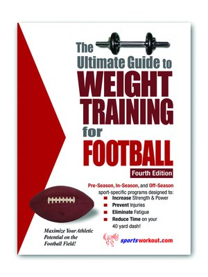 cover image of The Ultimate Guide to Weight Training for Football