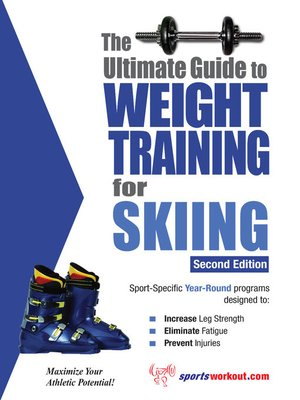 cover image of The Ultimate Guide to Weight Training for Skiing