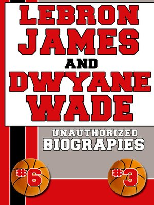 cover image of Lebron James and Dwyane Wade