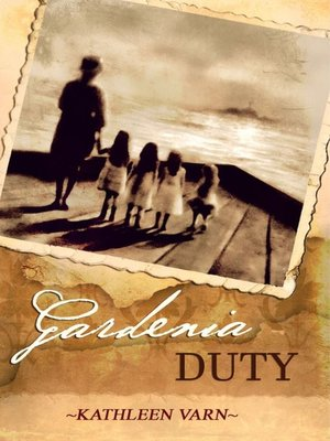 cover image of Gardenia Duty
