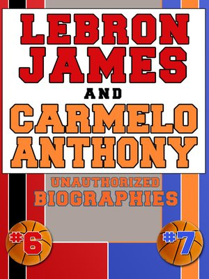 cover image of Lebron James and Carmelo Anthony
