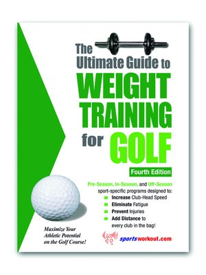 cover image of The Ultimate Guide to Weight Training for Golf