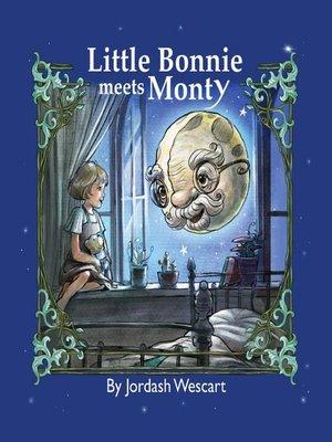 cover image of Little Bonnie Meets Monty