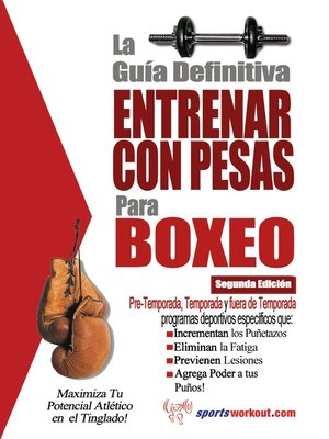 cover image of La guía definitiva - Entrenar con pesas para boxeo