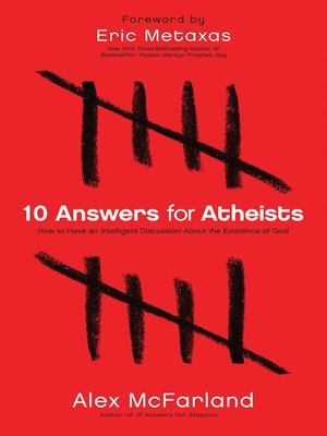 cover image of 10 Answers for Atheists
