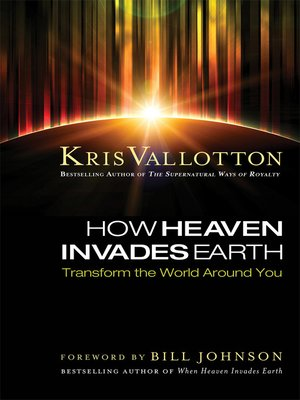 cover image of How Heaven Invades Earth
