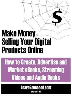 cover image of Make Money Selling Your Digital Products Online