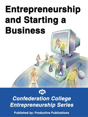 cover image of Entrepreneurship and Starting a Business