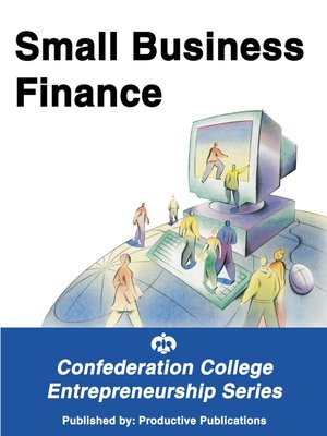 cover image of Small Business Finance