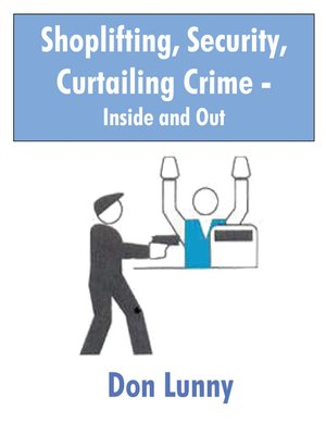 cover image of Shoplifting, Security, Curtailing Crime