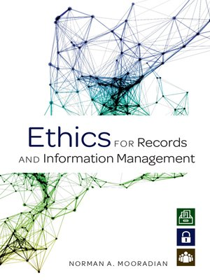 cover image of Ethics for Records and Information Management