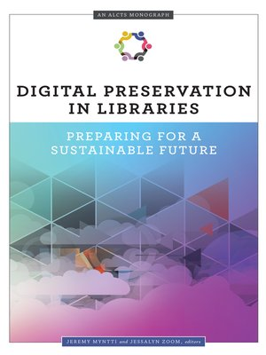 cover image of Digital Preservation in Libraries