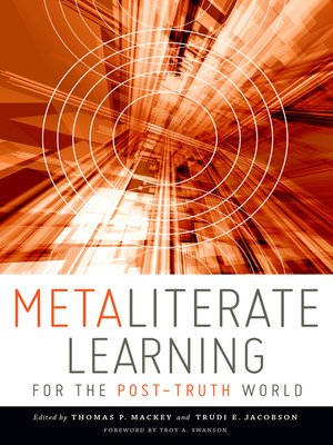 cover image of Metaliterate Learning for the Post-Truth World