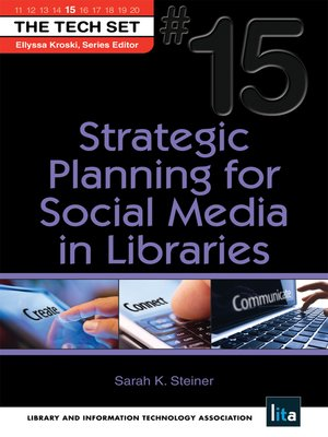 cover image of Strategic Planning for Social Media in Libraries