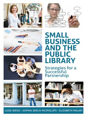 cover image of Small Business and the Public Library