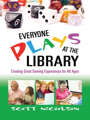 cover image of Everyone Plays at the Library