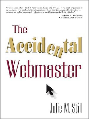 cover image of The Accidental Webmaster