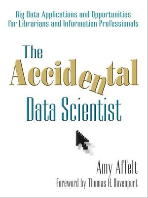 cover image of The Accidental Data Scientist