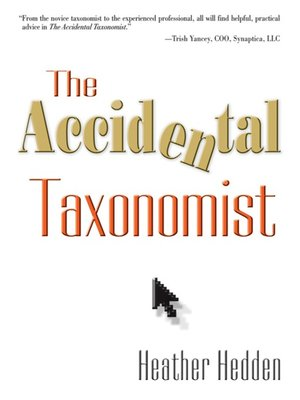 cover image of The Accidental Taxonomist