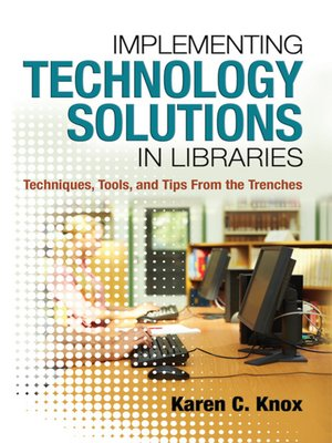 cover image of Implementing Technology Solutions in Libraries