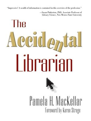 cover image of The Accidental Librarian