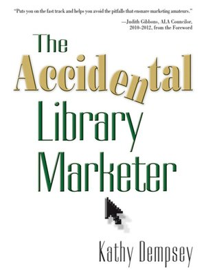 cover image of The Accidental Library Marketer