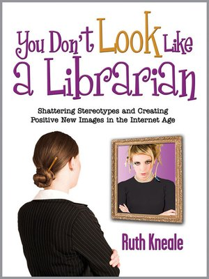 cover image of You Don't Look Like a Librarian