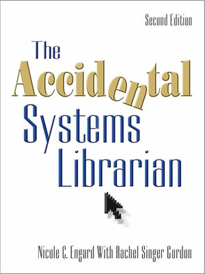cover image of The Accidental Systems Librarian