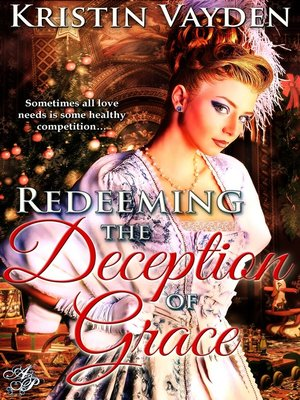 cover image of Redeeming the Deception of Grace