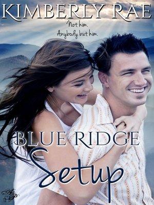 cover image of Blue Ridge Setup