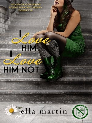 cover image of I Love Him, I Love Him Not