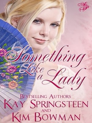 cover image of Something Like a Lady