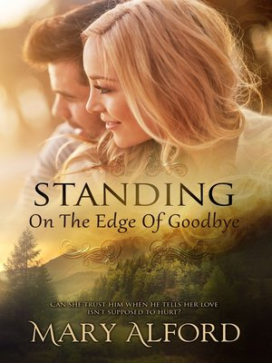 cover image of Standing on the Edge of Goodbye