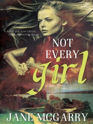 cover image of Not Every Girl