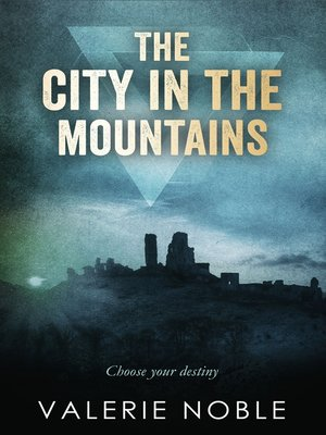 cover image of The City in the Mountains