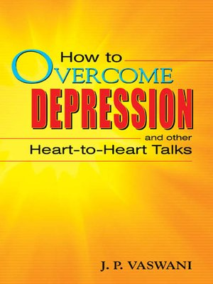 cover image of How to Overcome Depression and Other Heart-to-Heart Talks