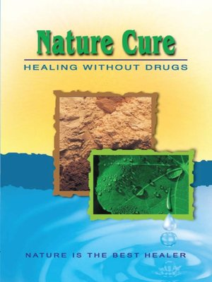 cover image of Nature Cure: Healing without Drugs