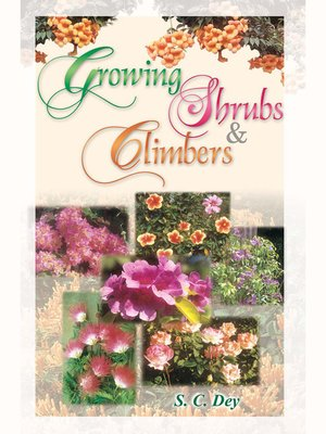 cover image of Growing Shrubs and Climbers